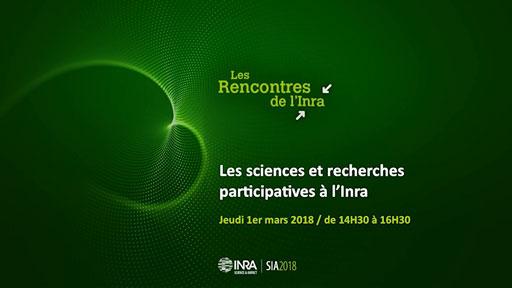 Rencontre au SIA 2018 « Les sciences et recherches participatives à l'Inra »